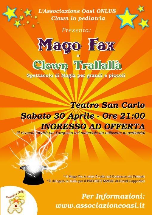Spettacolo Mago Fax e Clown Trallalà